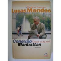 Conexão Manhattan Lucas Mendes