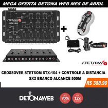 Crossover Stx104 Stetsom 5 Vias Mono Stereo + Controle Sx2