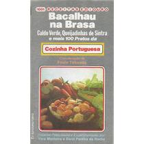 Cozinha Portuguesa, Receitas De Portugal, Comida Portuguesa