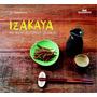 Izakaya Por Dentro Dos Botecos Japoneses Jo Takahashi Livro
