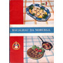 Livro Receitas Bacalhau Da Noruega Livro Oficial Exportador