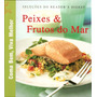 Livro Peixes E Frutos Do Mar + Super Saladas Reader´s Digest
