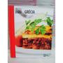 Livro Cozinha Do Mundo Grécia Abril Coleções 2010 Lacrado