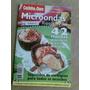 Livro - Cozinha De Ouro - Microondas Rápido & Fácil