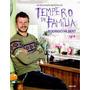 As Deliciosas Receitas Do Tempero De Família - Rodrigo Hilbe