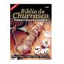 Bíblia Do Churrasco - Culinária / Escala / Frete Grátis /