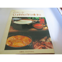 O Livro Da Cozinha Brasileira Bom Apetite Abril R.267