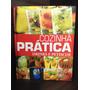 Cozinha Pratica - Drinks E Petiscos ( Livro Encadernado )