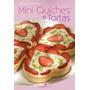 Livro Mini Quiches E Tortas - André Boccato E Cooklovers