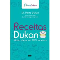 Livro Receitas Dukan - Minha Dieta Em 300 Receitas