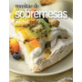 Receitas De Sobremesa - Autor Michel Roux - Exemplar Novo