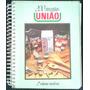 Livro: 200 Receitas União ¿ 2º Volume - Reedição