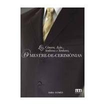 Livro Luz, Câmera, Ação... Senhoras E Senhores - Sara Gomes
