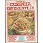 Culinária - Receita Cozinha Diferente Iv Receitas Saborosas