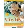 Livro: Vida Leve Soluções Deliciosas Para Você Emagrecer