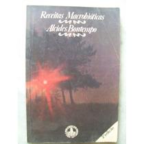 Livro De Receitas Macrobióticas - Alcides Bontempo Culinária