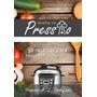 Livro Receitas Na Pressão 50 Receitas Para Panela De Pressão