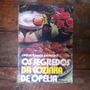 Livro Os Segredos Da Cozinha Com Ofelia