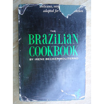 Livro - The Brasilian Cookbook - By Irene Becker Moliterno C