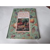 Livro Medicina Natural Marcio Bontempo Usado R.398