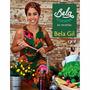 Livro Bela Cozinha - As Receitas - Volume 1 (capa Dura) #
