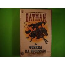 Cx B 106 Mangá Hq Dc Batman A Guerra Da Secessão Ed.especial