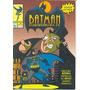 Batman, O Desenho Da Tv Nº 1 - Editora Abril - 1994