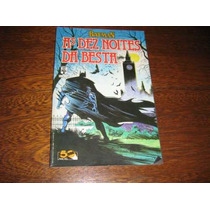 Batman As Dez Noites Da Besta Editora Abril Março De 1989