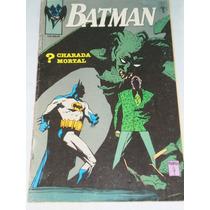 Batman Nº 19/1991 ? Charada Mortal. For. Americano Raro