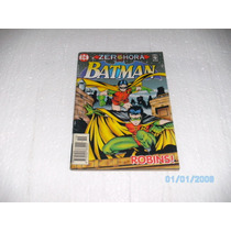Gibi Batman Zero Hora Nº19 Formatinho Abril Robins ! Hq Fj