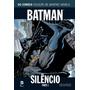 Batman Silêncio Eaglemoss Coleção Graphic Novels Nº 1 Novo