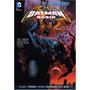 Batman E Robin Novos 52- Volumes 1, 2 E 3- Produto Importado