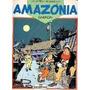 As Memórias Do Capitão: Amazónia Gabrion, Meribérica/liber
