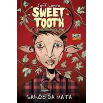 Sweet Tooth #1 - Encadernado Novo E Lacrado Da Panini Comics