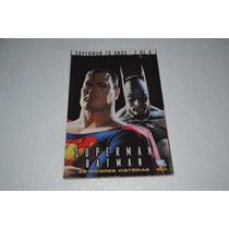 Superman 70 Anos Nº2-superman E Batman - As Maiores História