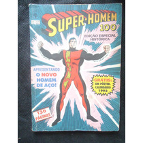 Super Homem Nº 100 - Edição Especial Histórica - Ed. Abril