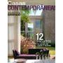 Arquitetura & Construção Especial * Casas Contemporâneas