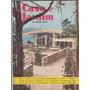 Revista Antiga Casa E Jardim Nº84 - Janeiro 1962 - Ag