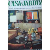 Revista Casa & Jardim - Ano 1968- Leia +