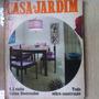 Revista Casa E Jardim - Tudo Sobre Construcao