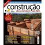 Revista Construção Do Começo Ao Fim - Frete Grátis!