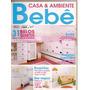 Casa & Ambiente Bebê - 31 Belos Quartos