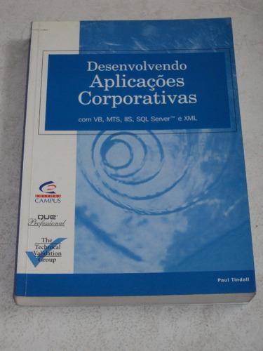 Desenvolvendo Aplicações Corporativas - Paul Tindall