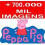 700.000 Imagens Vetorizadas P/ Corel Cdr Peppa Infantil