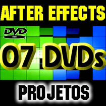 Projetos After Editáveis - 7 Dvds Completos - Pack Exclusivo