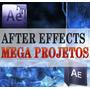 Projetos After Effects Mega Pacote Mais Super Brinde
