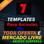 Template Proffissional P/anúncio Mercado Livre E Toda Oferta