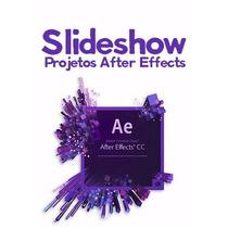 Casamentos Aniversários - Slideshow Projetos After Effects