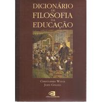 Livro Dicionário De Filosofia Da Educação 2007
