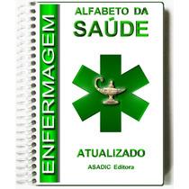 Dicionário Alfabeto Da Saúde Enfermagem Terminologia Médica
